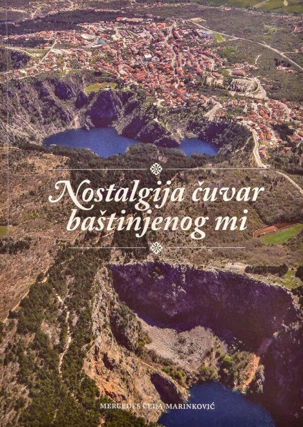 Mercedes Ceda Marinković - Nostalgija čuvar baštinjenog mi